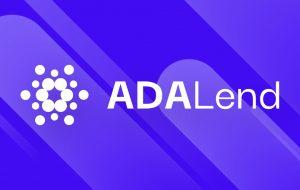 ADALend در حال ساخت یک پروتکل وام بومی ، مقیاس پذیر و غیر متمرکز است – حمایت از اخبار بیت کوین