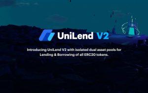 برای اولین بار ، همه نشانه های ERC20 می توانند با نسخه 2 UniLend قرض گرفته و قرض گرفته شوند – بیانیه خبری مطبوعات Bitcoin